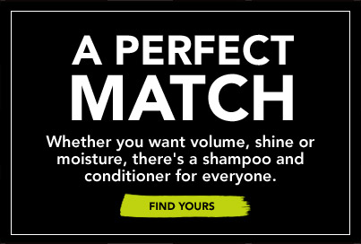 Whether you want volume, shine or moisture, theres a shampoo and conditioner for everyone.FIND YOURS