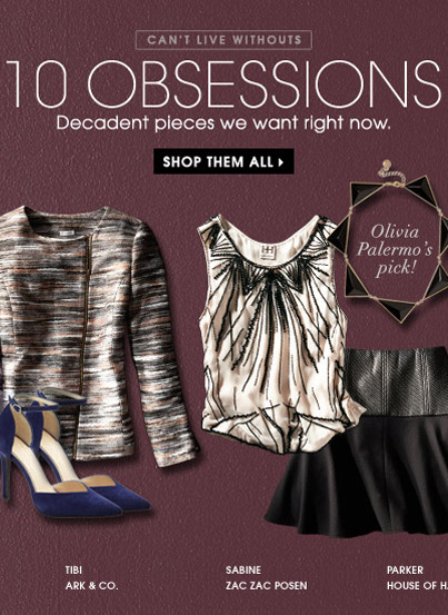CAN'T LIVE WITHOUTS 10 OBSESSIONS. SHOP THEM ALL