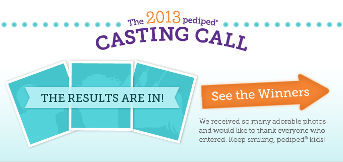 The 2013 pediped Casting Call: The results are in! We received so many adorable photos and would like to thank everyone who entered. Keep smiling, pediped® kids! See the winners.