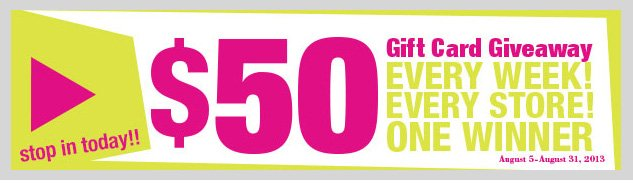 GIFT CARD GIVEAWAY! ONE WINNER; EVERY STORE; EVERY WEEK! Stop in and enter our sweepstakes! SHOP NOW!