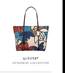 Quintessentially Yours - Shop the Voyageur Q-Totes