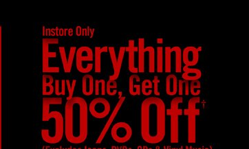 INSTORE ONLY - EVERYTHING BUY ONE, GET ONE 50% OFF†