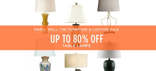 UP TO 80% OFF: TABLE LAMPS, Event Ends August 20, 4:00 PM PT >