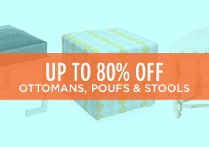 Up to 80% Off: Ottomans, Poufs & Stools