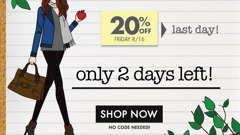 25% Ends Today- Only 2 Days Left for Back To SchoolBeauty Week!