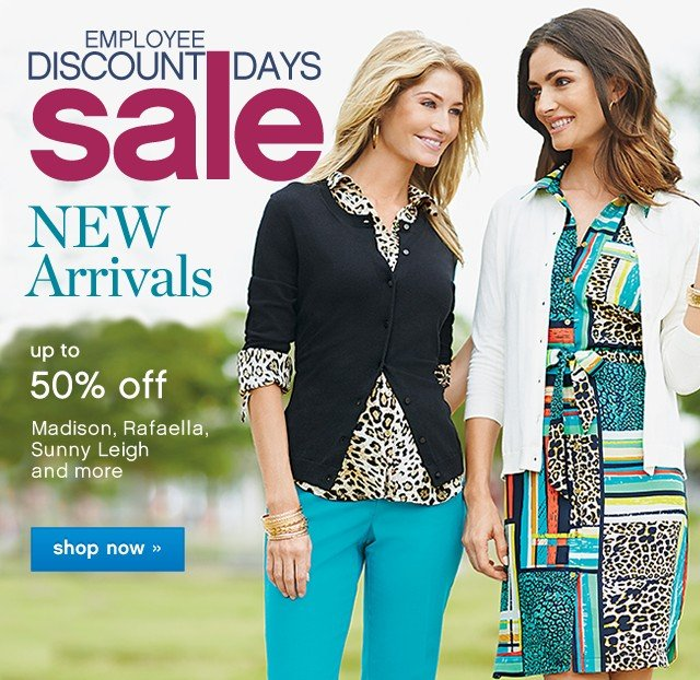 Employee Discount Days Sale. New Arriavals up to 50% off. Shop now.