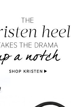 The Kristen heel takes the drama up a notch. Shop Kristen