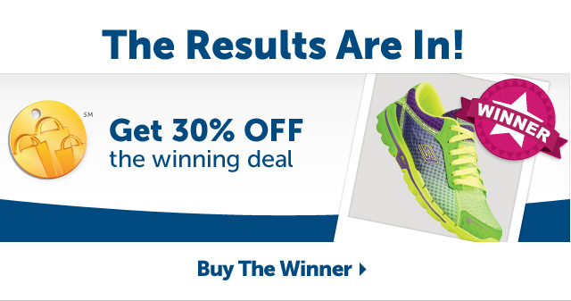 The Results Are In! Get 30% OFF the winning deal - Buy The Winner