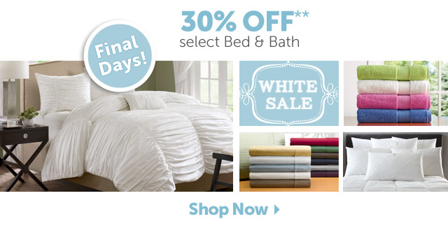 30% OFF select Bed & Bath** Final Days - Shop Now