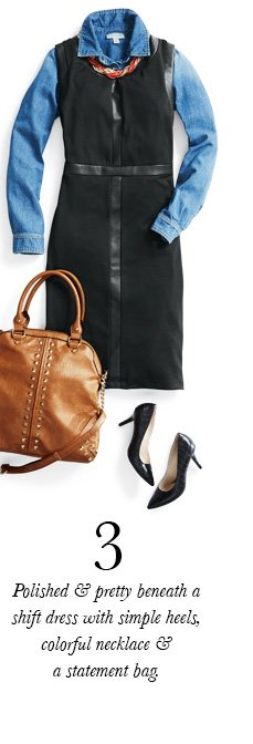 3. Polished & pretty beneath a shift dress with simple heels, colorful necklace & a statement bag.