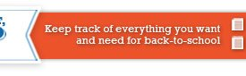Keep track of everything you want and need for back-to-school