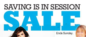 Savings is in session sale. Ends Sunday