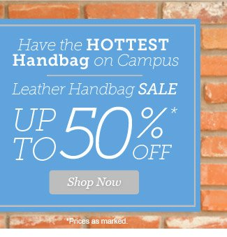 Leather Handbag SALE - Up To 50% Off. Shop Now >