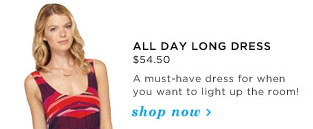 All Day Long Dress $54.50 - Shop Now