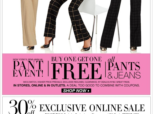 All pants & jeans on sale + 30% off everything else online!