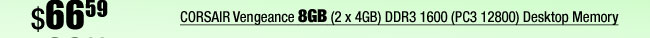 CORSAIR Vengeance 8GB (2 x 4GB) DDR3 1600 (PC3 12800) Desktop Memory