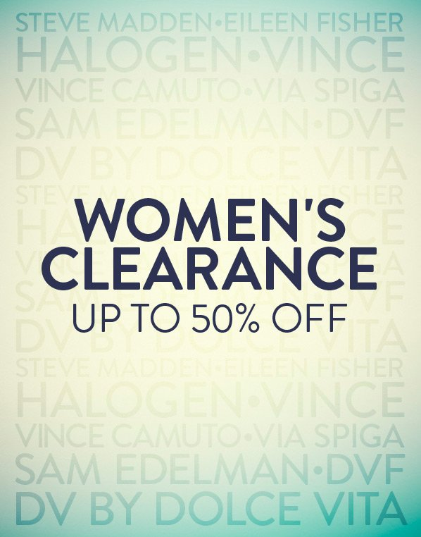 WOMEN'S CLEARANCE: UP TO 50% OFF