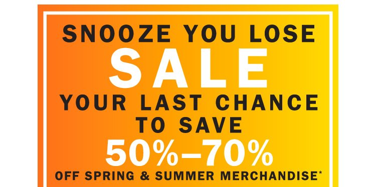 Snooze You Lose: 50-70% Off