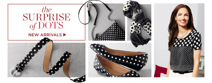 The surprise of Dots. New Arrivals.