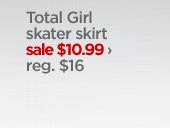 Total Girl skater skirt sale $10.99 › reg. $16