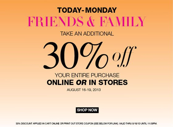 Friends and Family - Take An Additional 30% Off!