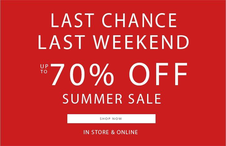 Summer Sale Last Weekend