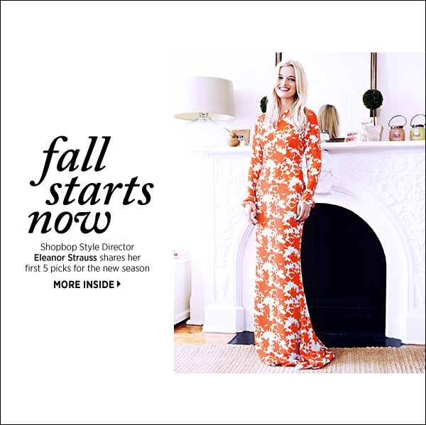 Shop with a pro! See our style director's fall must-haves.  >>