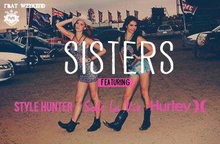 Style Hunter, Sole La Vie, & Hurley