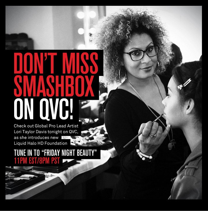 Don't Miss Smashbox on QVC!