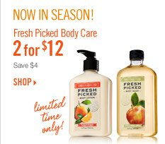 Fresh Picked Body Care – 2 for $12