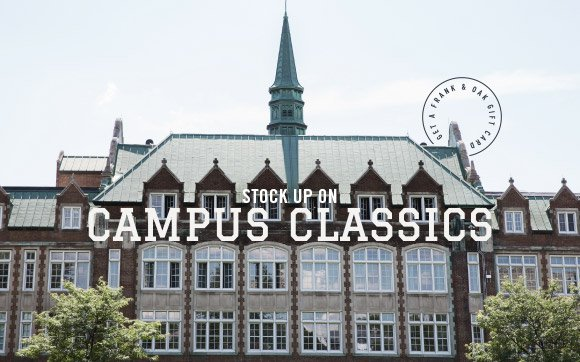 Stock up on Campus Classics