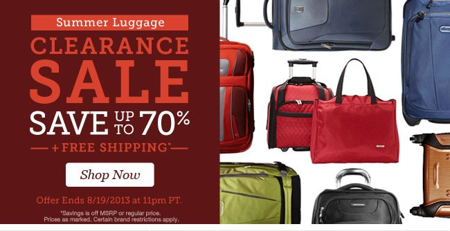 Summer Luggage Clearance Sale-Save up to 70% + Free Shipping. Shop Now >