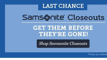 Last Chance! Samsonite Closeouts. Shop Now >
