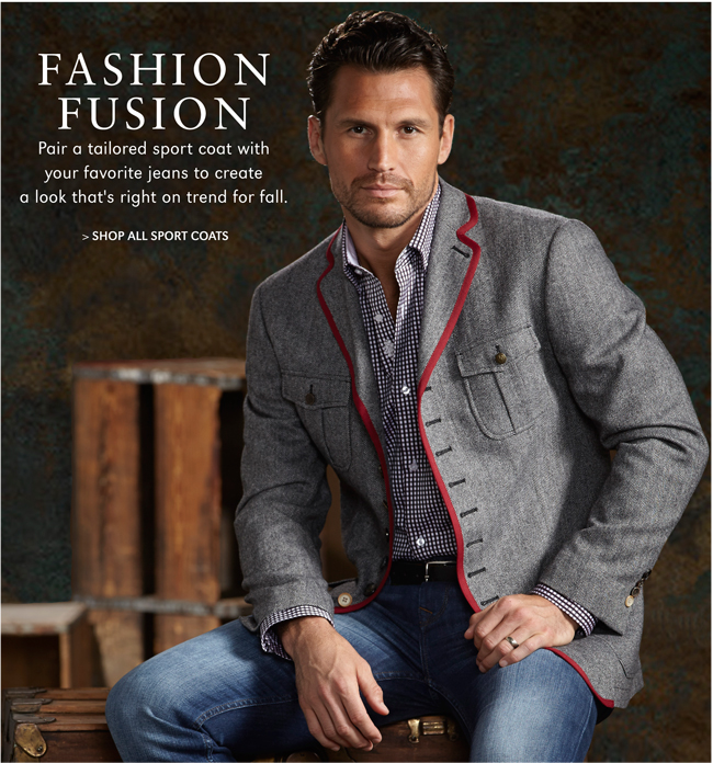 FASHION FUSION | PAIR A TAILORED SPORT COAT WITH YOUR FAVORITE JEANS TO CREATE A LOOK THAT'S RIGHT ON TREND FOR FALL. | SHOP ALL SPORT COATS