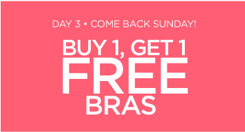 Buy 1, Get 1 Free Bras
