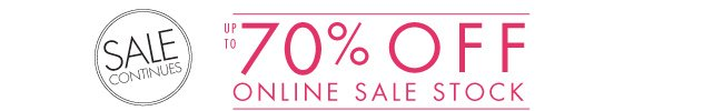 Sale continues at up to 70% off!