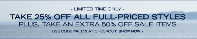 Take 25% off all full-priced styles! Use code FALL25 at checkout.