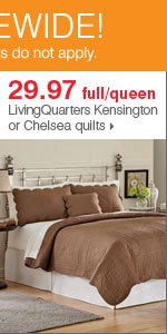 175+ Bonus Buys throughout the store! 29.97 full/queen LivingQuarters Kensington or Chelsea quilts. Shop now.