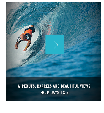 Follow us on Instagram @Billabong for live coverage from Tahiti