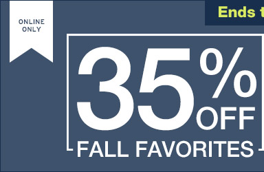 ONLINE ONLY | Ends today, 8/17! | 35% OFF ALL FAVORITES