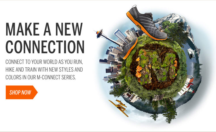 Make A New Connection Connect to Your World As You Run, Hike, and Train with New Styles and Colors in Our M-Connect Series Shop Now