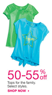 50-55% off Tops for the family. Select styles. shop now