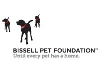 BISSELL PET FOUNDATION™ Until every pet has a home.