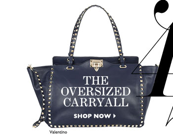 THE OVERSIZED CARRY-ALL. SHOP NOW