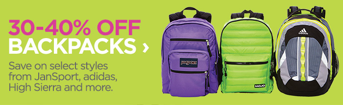 30-40% OFF BACKPACKS › Save on select styles from Jansport, adidas, High Sierra and more.