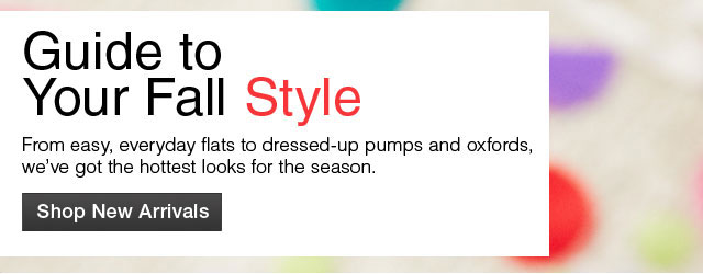 Guide to Your Fall Style Shop New Arrivals