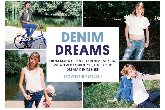 Denim dreams - Browse the feature