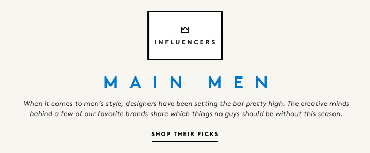 It's a Man's World: The dapper gents behind a few of our favorite brands share the pieces on every stylish guy's must-have list.