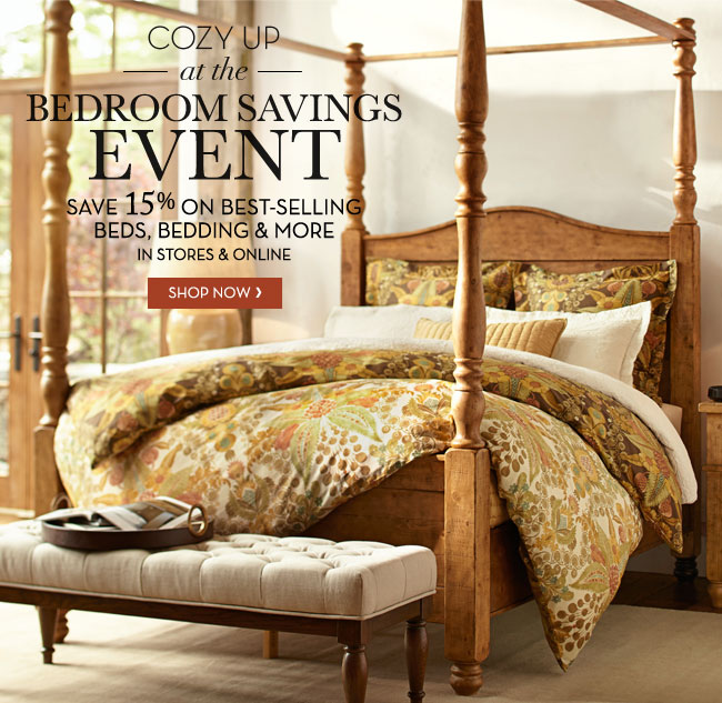 COZY UP AT THE BEDROOM SAVINGS EVENT - SAVE 15% ON BEST-SELLING BEDS, BEDDING & MORE IN STORES & ONLINE - SHOP NOW
