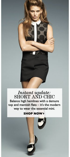 SHORT AND CHIC. SHOP NOW